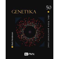 50 idei, które powinieneś znać. Genetyka - Henderson Mark - książka (opr. twarda)