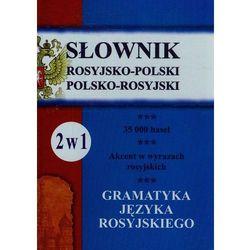 Słownik rosyjsko-polski, polsko-rosyjski + gramatyka 2 w 1 - Wysyłka od 3,99 - porównuj ceny z wysyłką (opr. twarda)