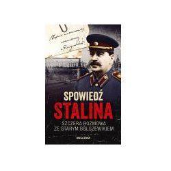 Spowiedź Stalina. Szczera rozmowa ze starym... (opr. miękka)