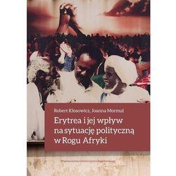Erytrea i jej wpływ na sytuację polityczną... (opr. twarda)