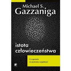 ISTOTA CZŁOWIECZEŃSTWA (oprawa miękka ze skrzydełkami) (Książka) (opr. miękka)