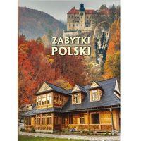 Albumy, ZABYTKI POLSKI TW (opr. twarda)