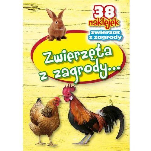 Książki dla dzieci, Zwierzęta z zagrody (opr. broszurowa)