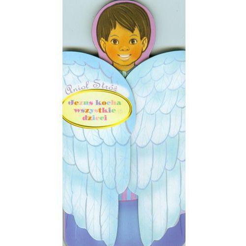Literatura młodzieżowa, Anioł Stróż Jezus kocha wszystkie dzieci (opr. kartonowa)