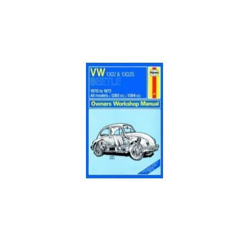 Biblioteka motoryzacji, 99521Volkswagen Beetle 1302 and 1302S (70 - 72) up to L Classic Reprint