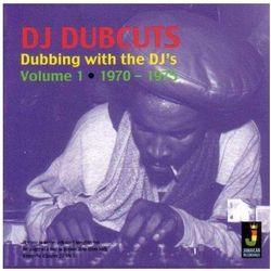 Dubbing With The Dj's Vol.1 1970-1975 - Dj Dubcuts (Płyta CD)