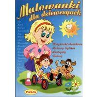 Książki dla dzieci, Malowanki dla dziewczynek z naklejkami (opr. broszurowa)