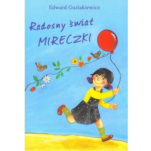 Książki dla dzieci, Radosny świat Mireczki (opr. twarda)