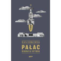 Pałac. Biografia intymna - Dostawa zamówienia do jednej ze 170 księgarni Matras za DARMO (opr. twarda)