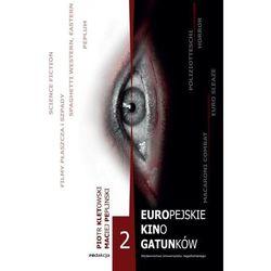 Europejskie kino gatunków II. Darmowy odbiór w niemal 100 księgarniach! (opr. miękka)