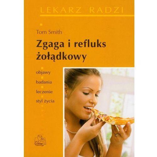 Książki medyczne, Zgaga i refluks żołądkowy (opr. miękka)