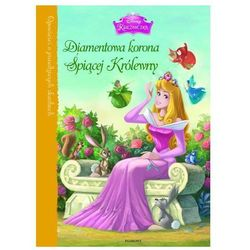 Księżniczki Diamentowa korona Śpiącej Królewny - Lara Bergen (opr. twarda)
