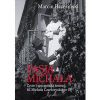 Biografie i wspomnienia, Pasja Michała - Wysyłka od 3,99 (opr. twarda)