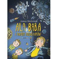 Książki dla dzieci, Ala Baba i dwóch rozbójników - Dostawa 0 zł (opr. twarda)