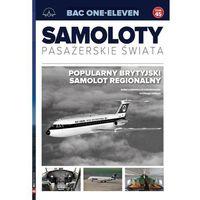 Hobby i poradniki, Samoloty Pasażerskie Świata T.45 Bac one-eleven - Praca zbiorowa (opr. broszurowa)