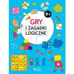 Gry i zagadki logiczne 9+ - Praca zbiorowa (opr. broszurowa)