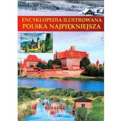 Encyklopedia ilustrowana Polska najpiękniejsza (opr. twarda)