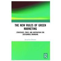 Biblioteka biznesu, The New Rules Of Green Marketing : Strategies, Tools, And Inspiration For Sustainable Branding (opr. miękka)