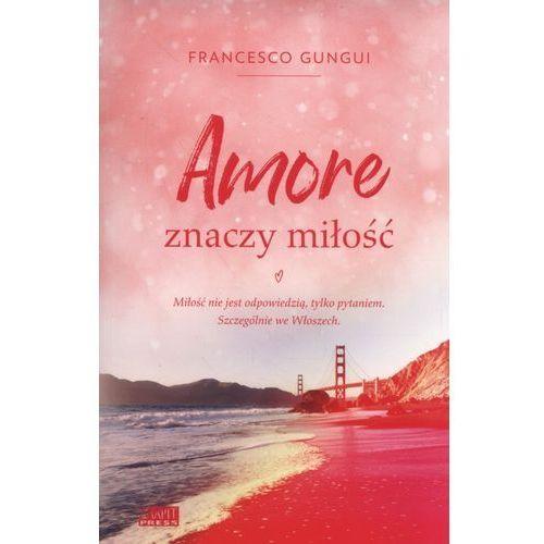 Literatura młodzieżowa, Amore znaczy miłość (opr. broszurowa)