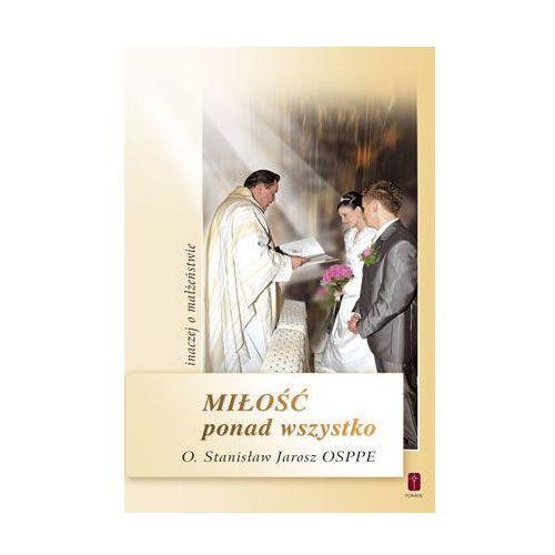 Książki religijne, Miłość ponad wszystko (opr. miękka) jAROSZ (-20%)