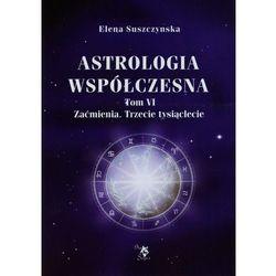 Astrologia współczesna. Tom 6 (opr. miękka)