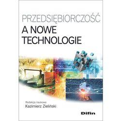 Przedsiębiorczość a nowe technologie. Darmowy odbiór w niemal 100 księgarniach! (opr. broszurowa)
