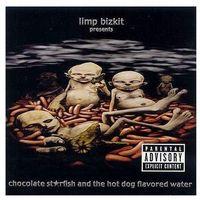 Pozostała muzyka rozrywkowa, Chocolate Starfish & The Hotdog - Limp Bizkit (Płyta CD)