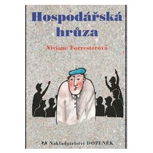 Pozostałe książki, Hospodářská hrůza Forresterová Viviane