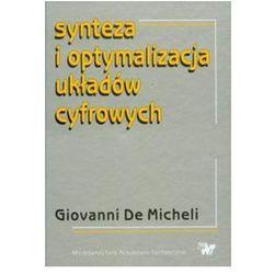Synteza i optymalizacja układów cyfrowych. Darmowy odbiór w niemal 100 księgarniach!