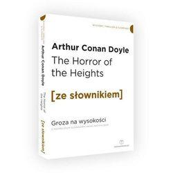The Horror of the Heights / Groza na wysokości z podręcznym słownikiem angielsko-polskim (opr. miękka)
