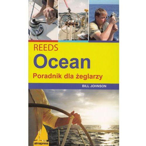 Hobby i poradniki, REEDS Ocean - Bill Johnson (opr. miękka)
