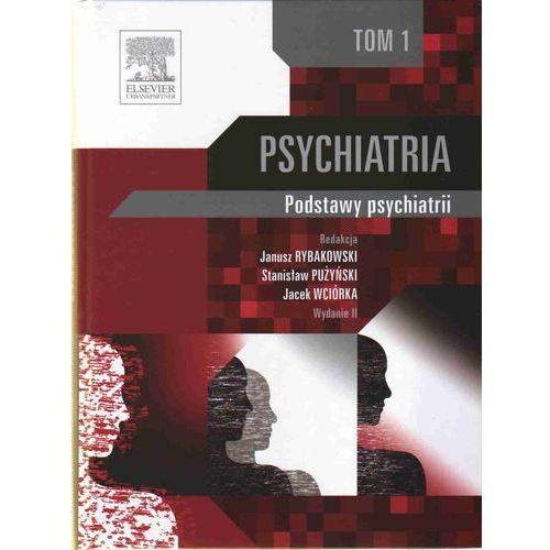 Książki medyczne, Psychiatria Tom 1 (opr. twarda)