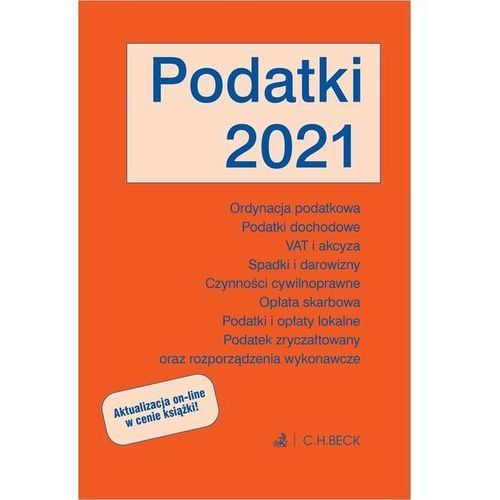 Biblioteka biznesu, Podatki 2021 z aktualizacją online - Żelazowska Wioletta (red.) - książka (opr. twarda)