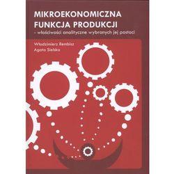Mikroekonomiczna funkcja produkcji (opr. twarda)