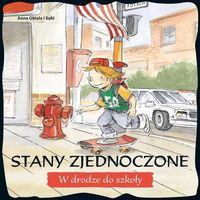 Książki dla dzieci, Stany Zjednoczone W drodze do szkoły (opr. broszurowa)