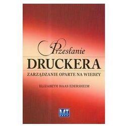 Przesłanie Druckera. Zarządzanie oparte na wiedzy (opr. twarda)