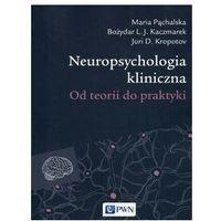 Książki o zdrowiu, medycynie i urodzie, Neuropsychologia kliniczna (opr. miękka)