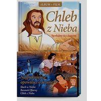 Filmy religijne i teologiczne, Chleb z Nieba. Spotkajmy się z Jezusem + film DVD wyprzedaż 06/18 (-17%)