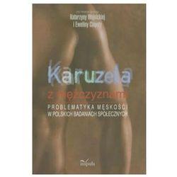 KARUZELA Z MĘŻCZYZNAMI (oprawa miękka) (Książka) (opr. miękka)