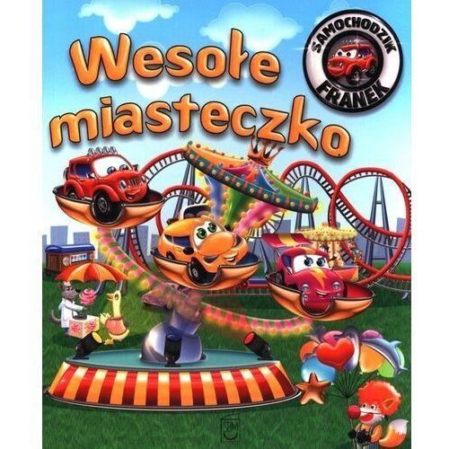 Książki dla dzieci, Samochodzik Franek. Wesołe miasteczko (opr. broszurowa)