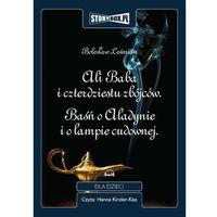 Audiobooki, Ali Baba i czterdziestu zbójców. Baśń o Aladynie i o lampie cudownej. - Bolesław Leśmian