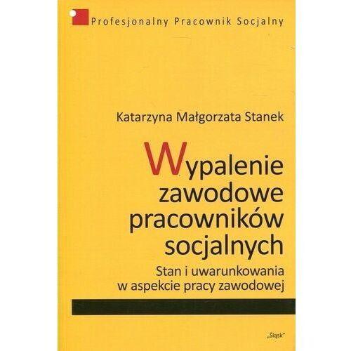 Pozostałe książki, Wypalenie zawodowe pracowników socjalnych (opr. broszurowa)