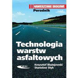 Technologia warstw asfaltowych Poradnik (opr. twarda)