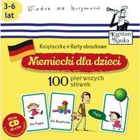 Książki dla dzieci, Kapitan Nauka. Niemiecki dla dzieci. 100 pierwszych słówek. Książeczka + karty obrazkowe + CD (opr. kartonowa)