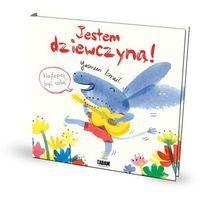 Książki dla dzieci, Jestem dziewczyną! (opr. twarda)