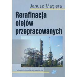 Rerafinacja olejów przepracowanych (opr. miękka)