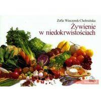 Książki kulinarne i przepisy, Żywienie w niedokrwistościach - Wieczorek Chełmińska Zofia (opr. miękka)