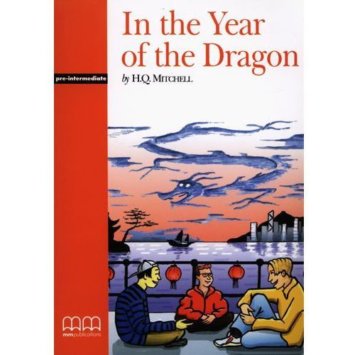Książki do nauki języka, In the Year of the Dragon Student&-8217;s Book (opr. miękka)