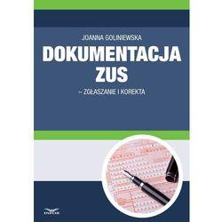 Dokumentacja ZUS - zgłaszanie i korekta