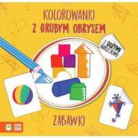 Kolorowanki, Zabawki Kolorowanki Z Grubym Obrysem - Agnieszka Matz